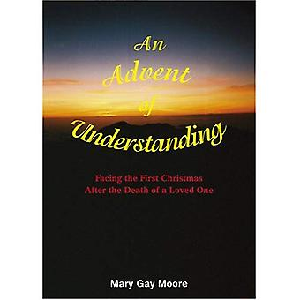 Advent of Understanding: Facing the First Christmas After the Death of a Loved One