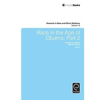 Race in the Age of Obama Part 2 by Cunnigen & Donald
