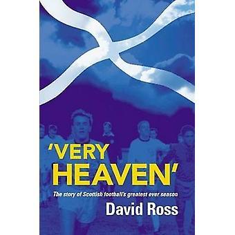 Very Heaven by Ross & David