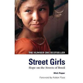 Street Girls by Roper & Matt