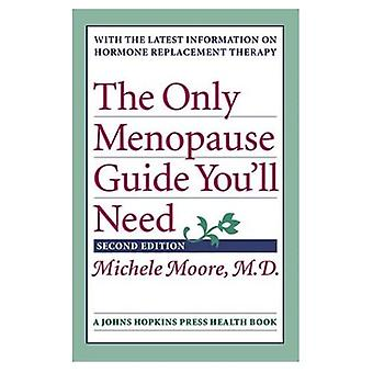 The Only Menopause Guide You'll Need (Johns Hopkins Press Health Book)