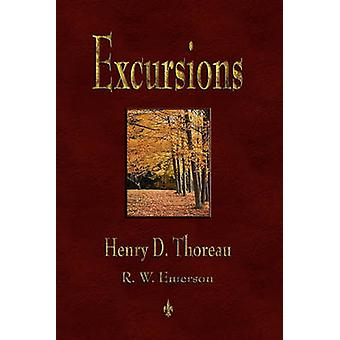 Excursions by Thoreau & Henry David