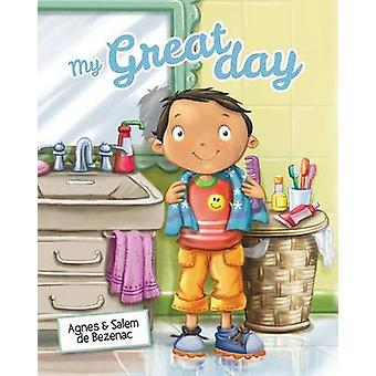 My Great Day A Day That Rhymes by de Bezenac & Agnes
