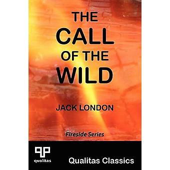 The Call of the Wild Qualitas Classics by London & Jack