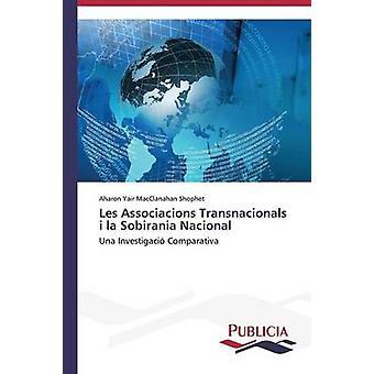 Les Associacions Transnacionals i la Sobirania Nacional by MacClanahan Shophet Aharon Yair