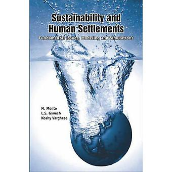 Sustainability and Human Settlements Fundamental Issues Modeling and Simulations by LTD & SAGE PUBLICATIONS PVT