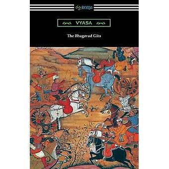 The Bhagavad Gita Translated into English prose with an Introduction by Kashinath Trimbak Telang by Vyasa