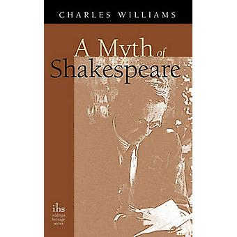 A Myth of Shakespeare by Williams & Charles