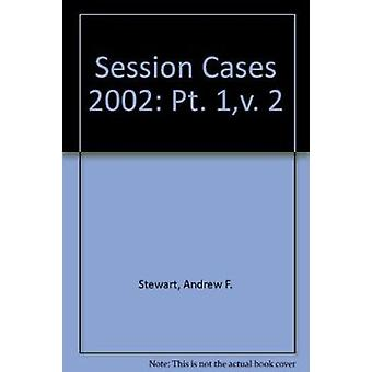 Session Cases - 2002 by Andrew F. Stewart - 9780414014848 Book