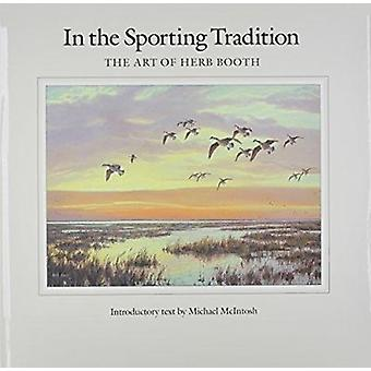 In the Sporting Tradition by Booth-Herb - 9780890965719 Book
