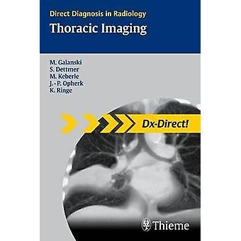 Thoracic Imaging by Michael Galanski - Carlos S. Restrepo - Steven Za