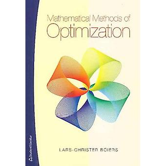 Mathematical Methods of Optimization by Lars-Christer Boiers - 978914
