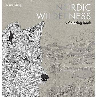 Nordic Wilderness - A Coloring Book by Claire Scully - 9781780679105 B