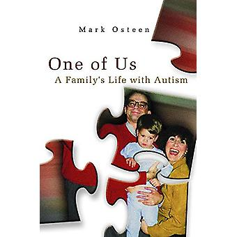 Uno di noi - A Family's Life with Autism di Mark Osteen - 9780826221902