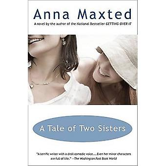 A Tale of Two Sisters by Anna Maxted - 9780452288515 Book
