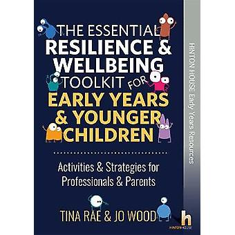The Essential Resilience & Wellbeing Toolkit for Early Years &