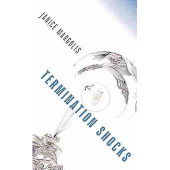 Beëindiging Schokken door Janice Margolis - 9781625344205 Boek