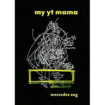 my yt mama by Mercedes Eng - 9781772012552 Book