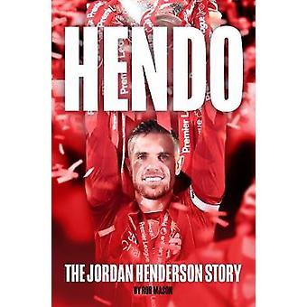 HENDO The Jordan Henderson Story
