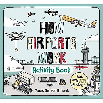 How Airports Work Activity Book (Lonely Planet Kids)