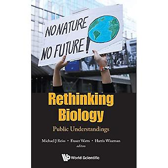 Rethinking Biology: Public Understandings