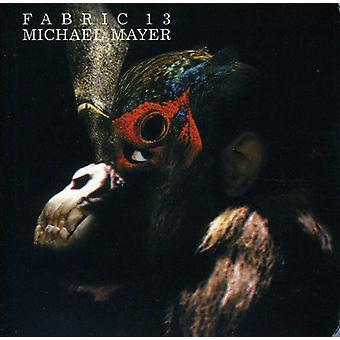 Michael Mayer - Fabric 13 [CD] USA import
