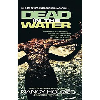 Dead in the Water by Nancy Holder - 9780440614074 Book