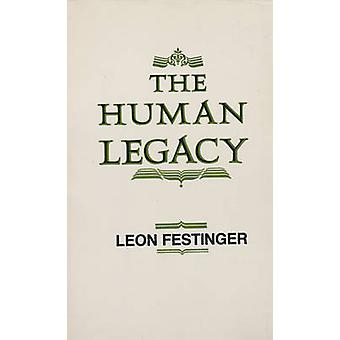The Human Legacy door Leon Festinger