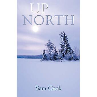 حتى الشمال من قبل سام كوك