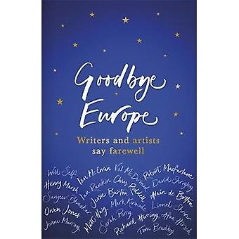 Goodbye Europe The unique musthave collection