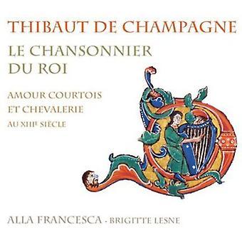 Champagne - Thibaut De Champagne: Le Chansonnier Du Roi [CD] USA import