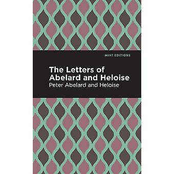 The Letters of Abelard and Heloise by Peter Abelard & Contributions by Mint Editions