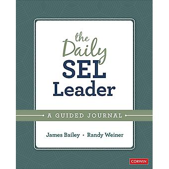 The Daily SEL Leader by James A. BaileyRandy Weiner