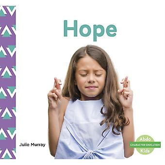 Character Education Hope by Julie Murray