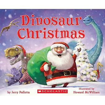 Dinosaur Christmas by Jerry Pallotta & Illustrated by Howard McWilliam