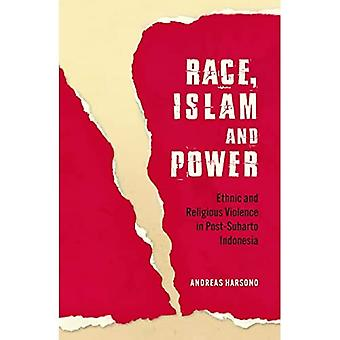 Race, Islam and Power