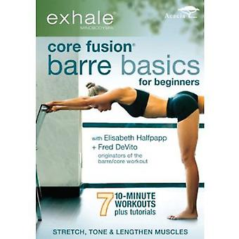 Exhale: Core Fusion Barre Basics for Beginners [DVD] USA import