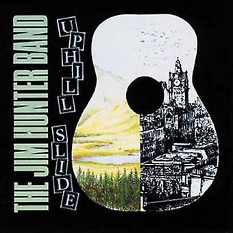 Jim Hunter Band - Uphill Slide [CD] USA import