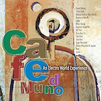 Sunnyside Cafe - Cafe Mundo an Electro World Experience [CD] USA import