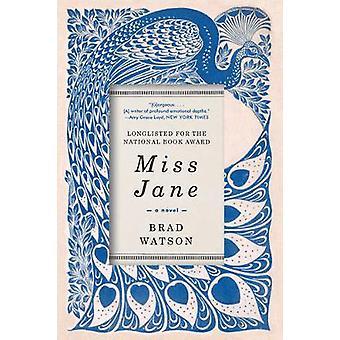 Miss Jane - en roman af Brad Watson - 9780393354386 bog