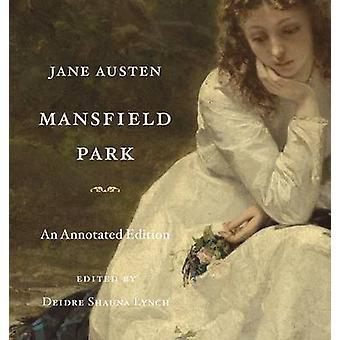 Mansfield Park - en kommenterad utgåva av Jane Austen - Diedre Shauna L
