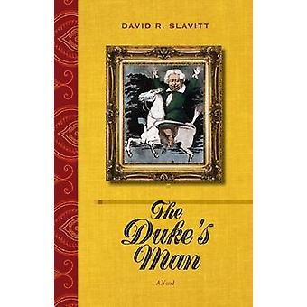 Homem de o Duque - um romance de David Slavitt - livro 9780810127005