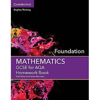 GCSE Mathematik für AQA Stiftung Hausaufgaben Buch - Stiftung von Nick
