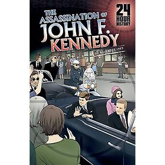 The Assassination of John F. Kennedy - 22 November 1963 by Terry Colli