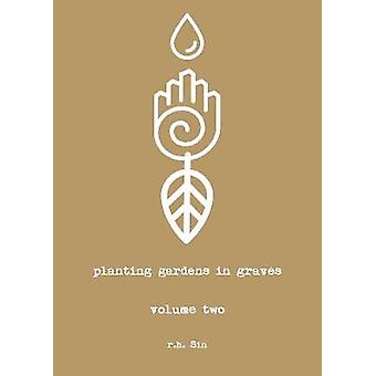 Planting Gardens in Graves II by Planting Gardens in Graves II - 9781