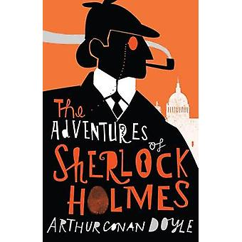 Adventures of Sherlock Holmes by Sir Arthur Conan Doyle - David Macki