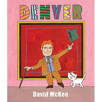 Denver par David McKee - livre 9781849393898
