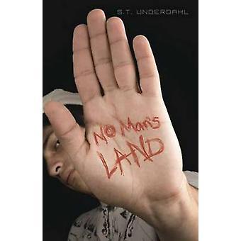 No Man s Land par S. T. Underdahl - livre 9780738733050