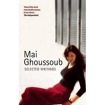 Valda skrifter av Mai Ghoussoub - 9780863566424 bok
