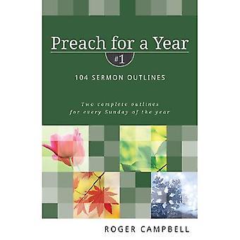 Preach for a Year #1